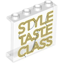 LEGO part 60581pr9995 Panel 1 x 4 x 3 [Side Supports / Hollow Studs] with 'STYLE TASTE CLASS' Print in Transparent/ Trans-Clear